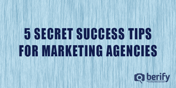 5 Secret Success Tips for Marketing Agencies