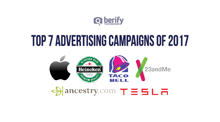 Top 7 Advertising and Marketing Campaigns of 2017