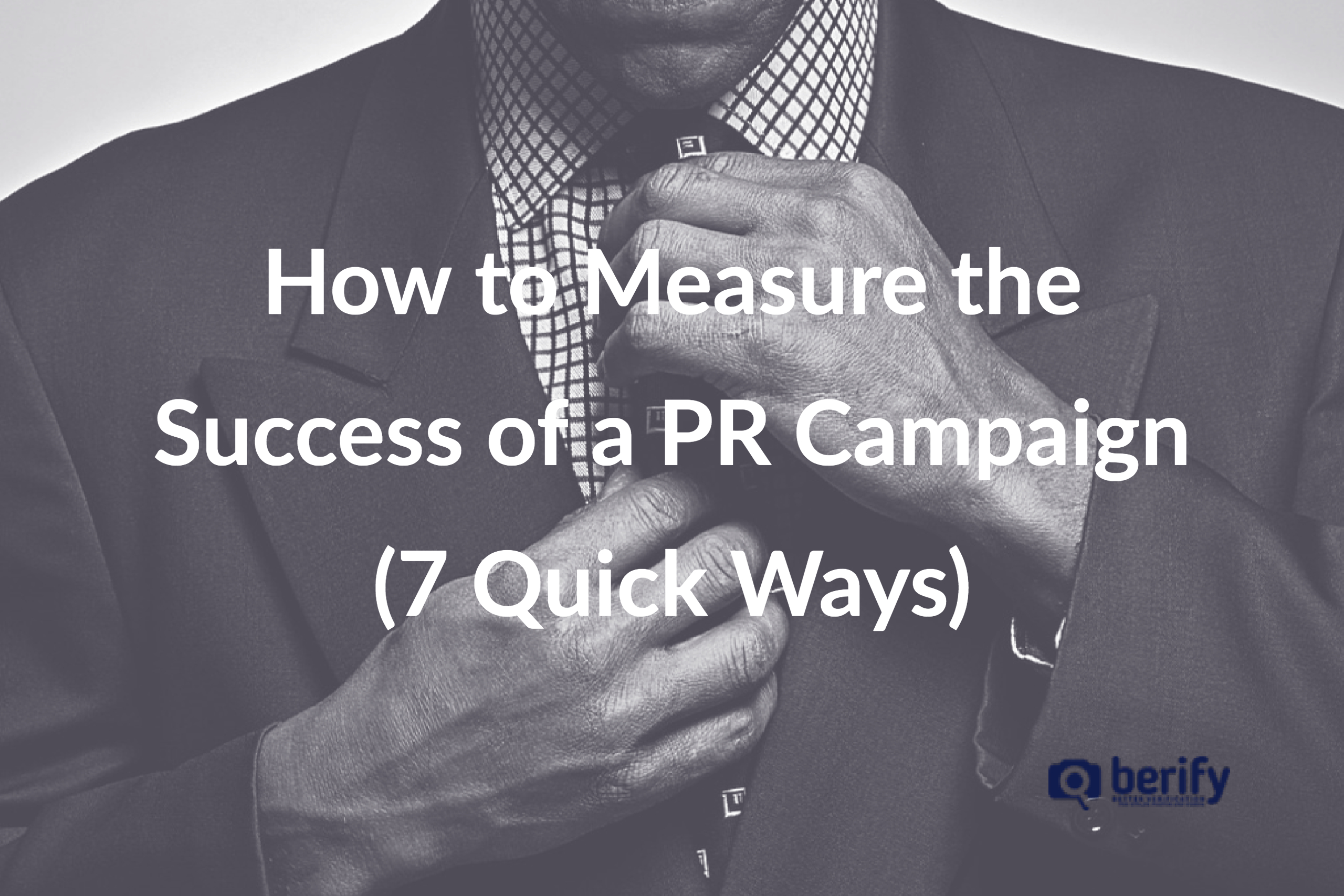 How to Measure the Success of a PR Campaign [7 Quick Ways]