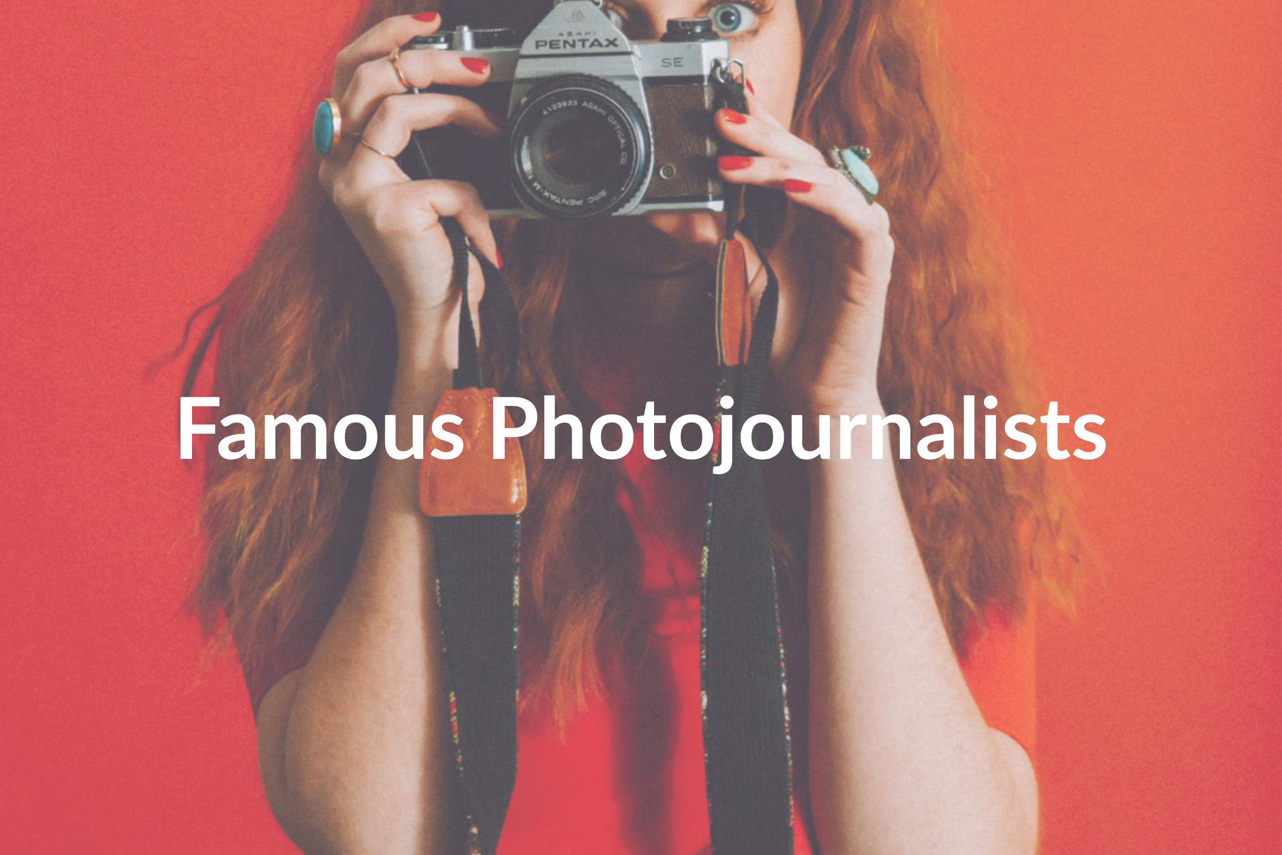 7 Famous Photojournalists You Need to Follow on Instagram