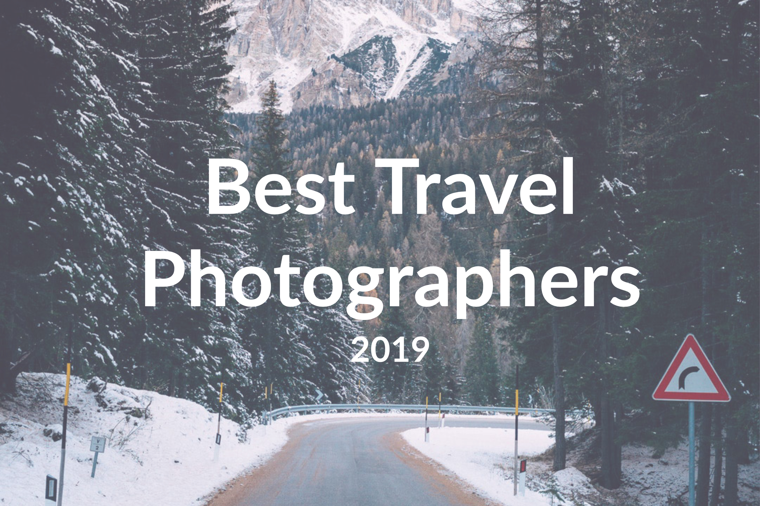 The 7 Best Travel Photographers to Follow in 2019