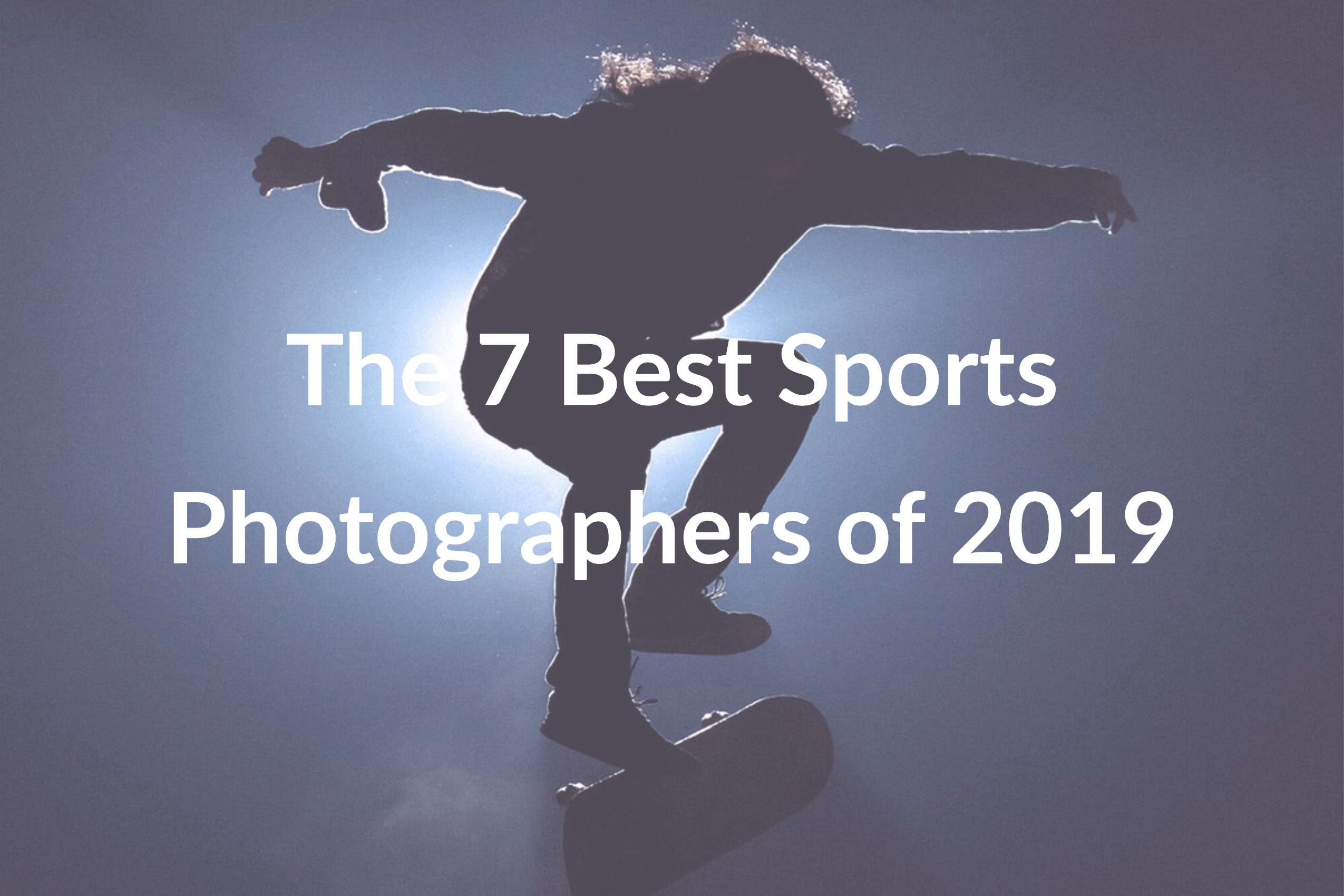The 7 Best Sports Photographers to Follow in 2019