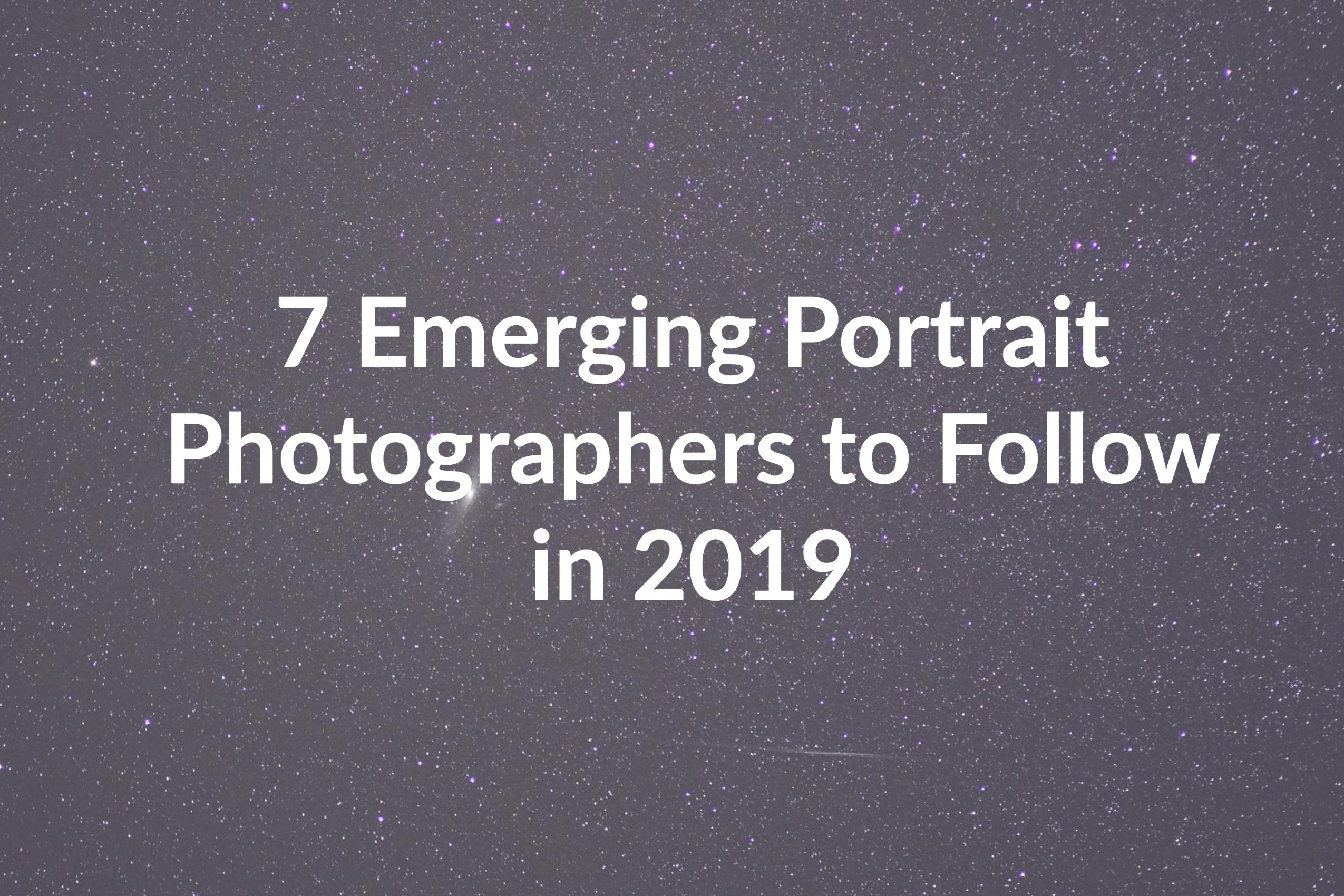 The 11 Famous Portrait Photographers of 2018 - Berify