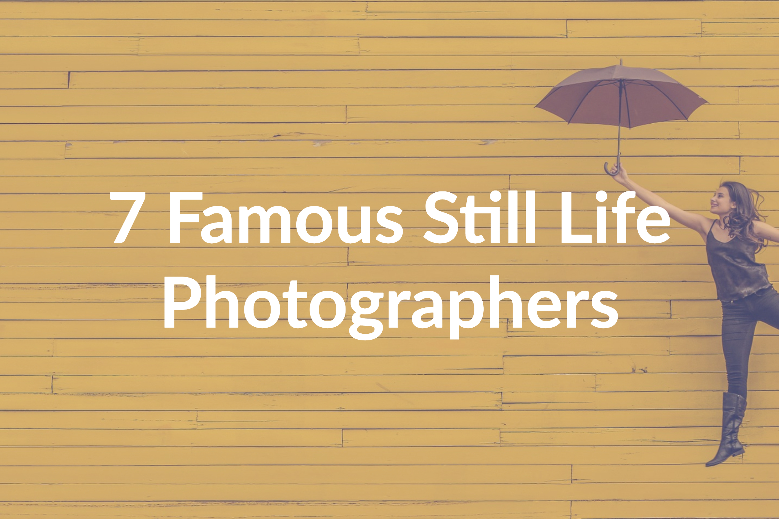 You Need to Check out These 7 Famous Still Life Photographers