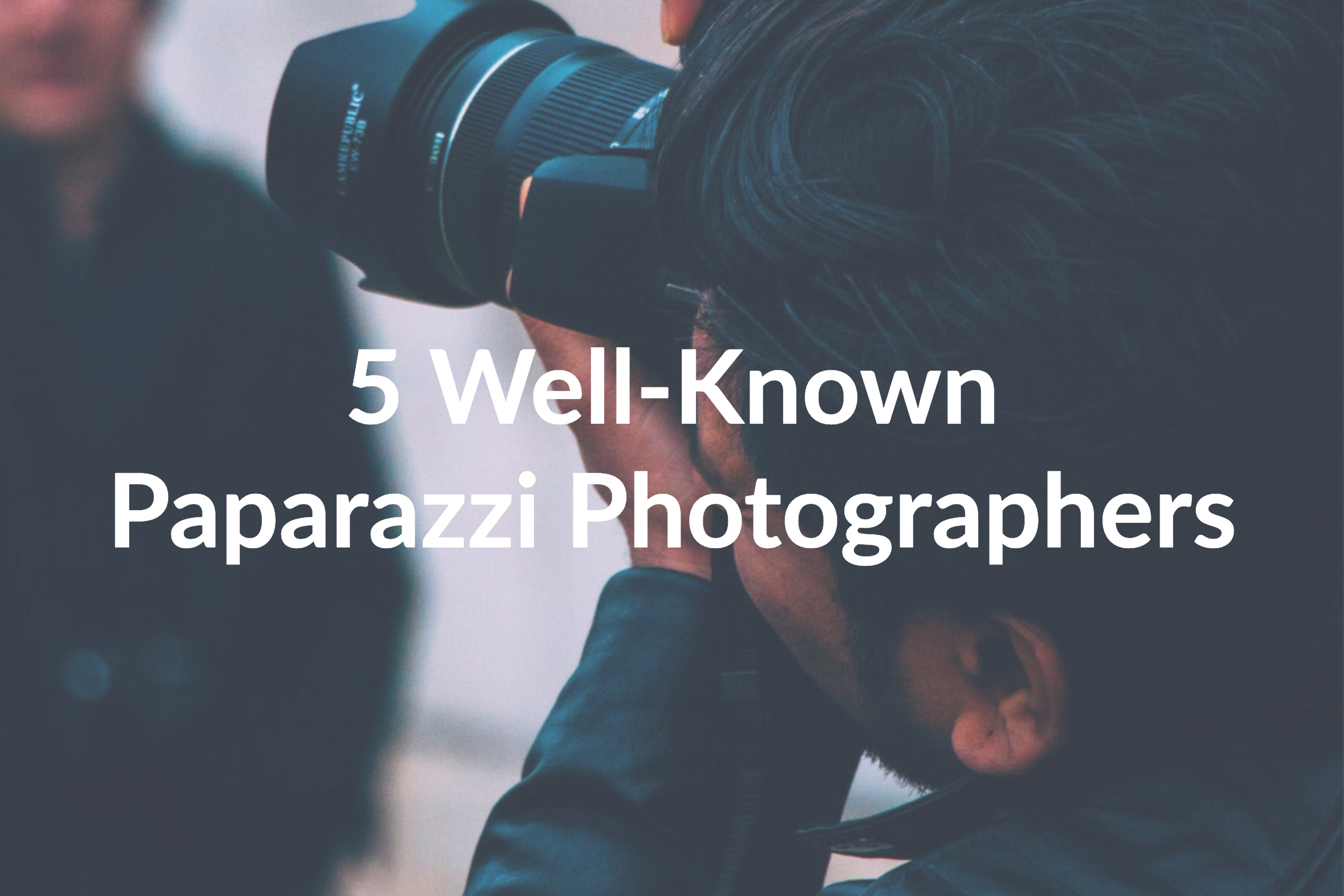 Check out Our List of the Top 5 Celebrity Photographers of All Time