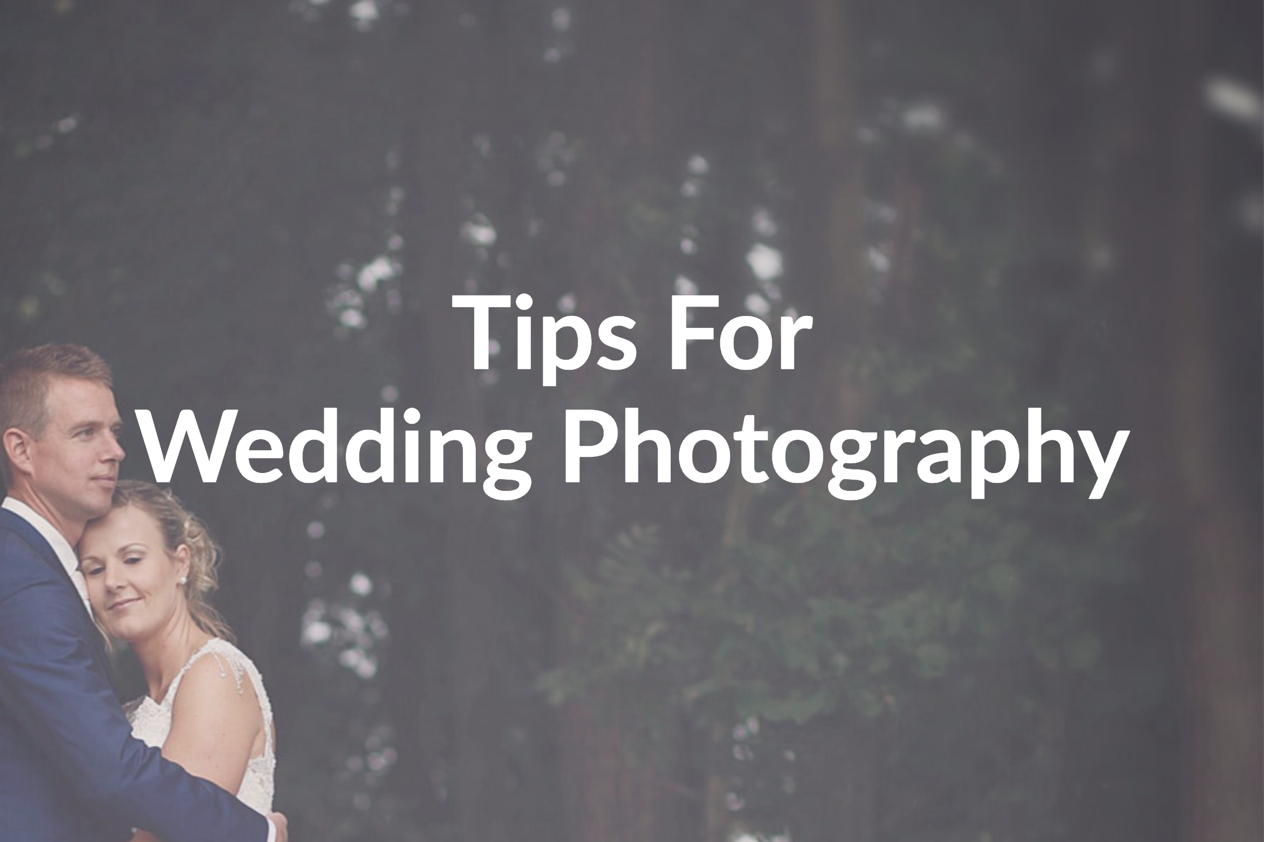 7 Practical Wedding Photography Tips for Amateur Photographers