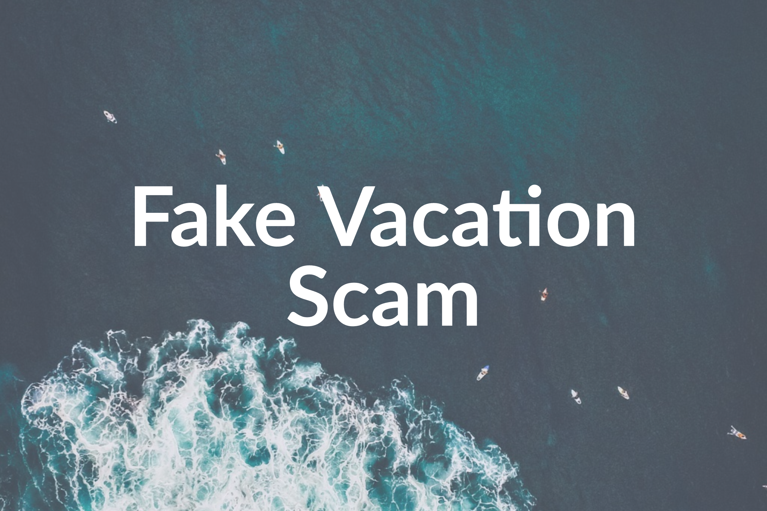Fake A Vacation: Website Offers Luxurious Trips with Fake Photos