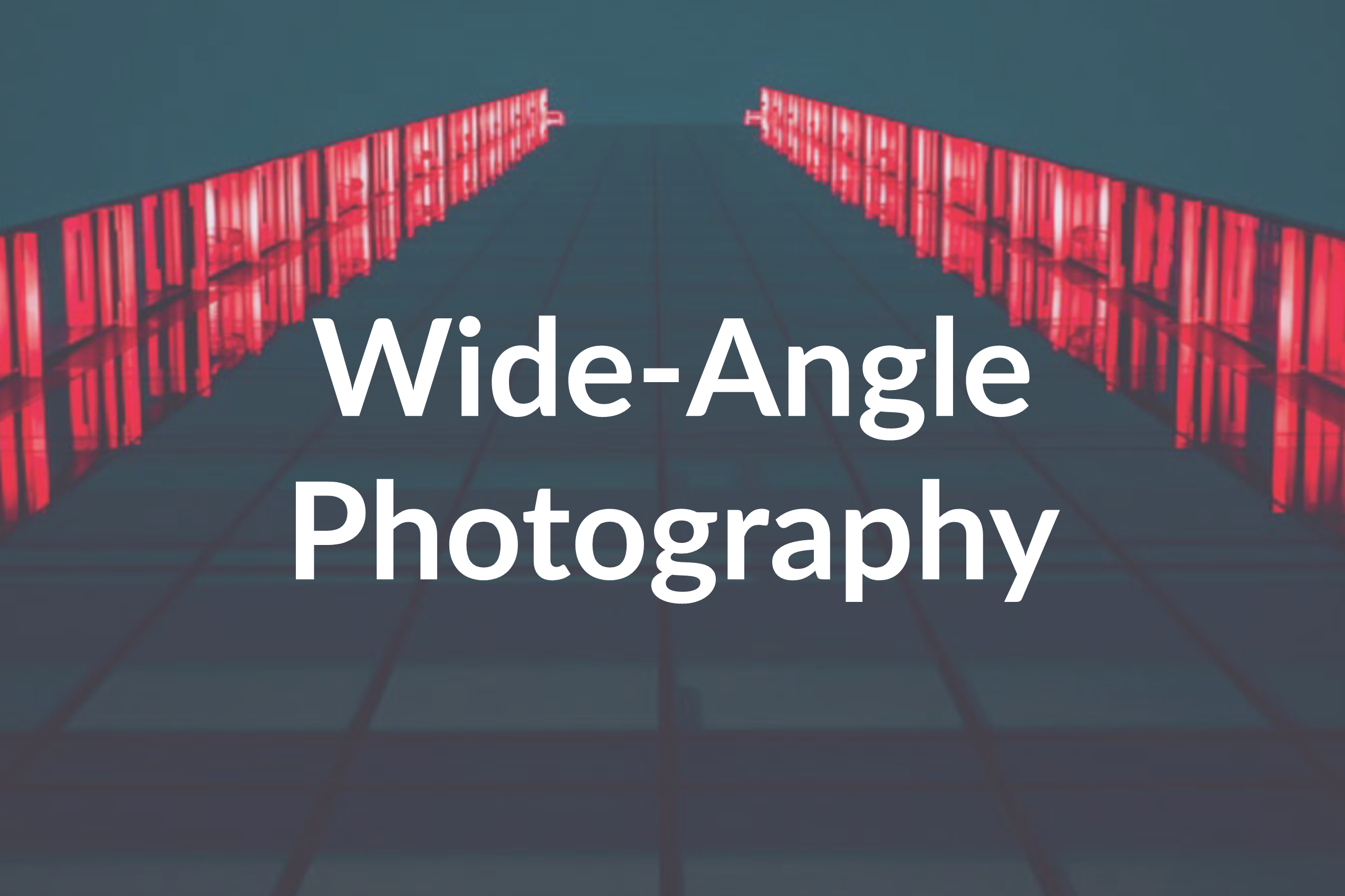 Avoid These 5 Wide-Angle Photography Mistakes Beginners Make